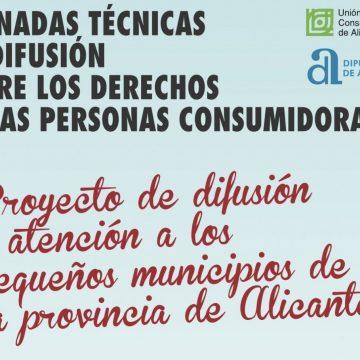Jornadas técnicas de difusión en Alicante sobre los derechos de las personas consumidoras