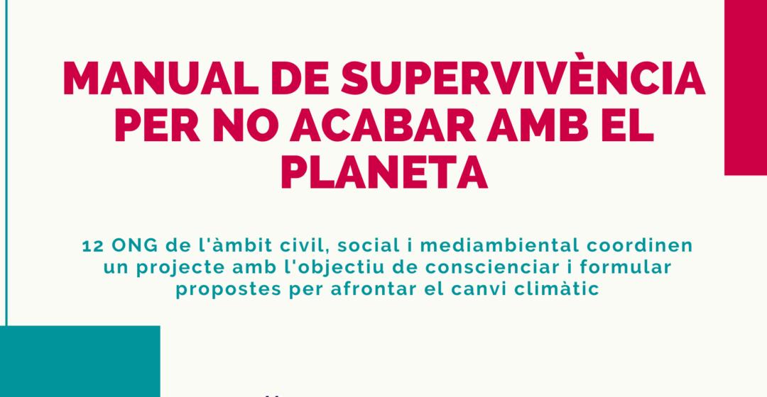 Manual de supervivencia para no acabar con el planeta